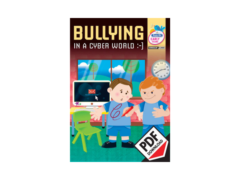 Bullying in a Cyber World: Early Years