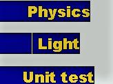 KEY STAGE 3 LIGHT END OF UNIT TEST