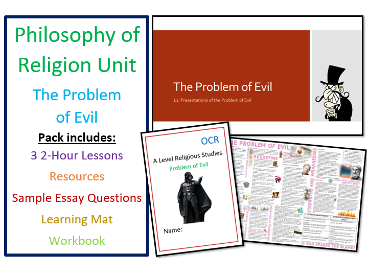 Philosophy of Religion: The Problem of Evil - Whole Unit, Lessons, Workbook and Learning Mat