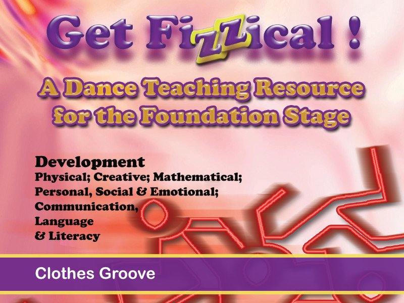 EYFS - Get Fizzical - Clothes Groove