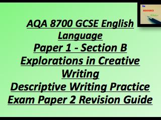 AQA 8700 GCSE English Paper 1 Section B Descriptive Writing PEP2 Revision Guide
