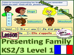 PRIMARY FRENCH LESSON (KS2/3): Presenting your family; Family name song; Numbers 11-20 song; Games