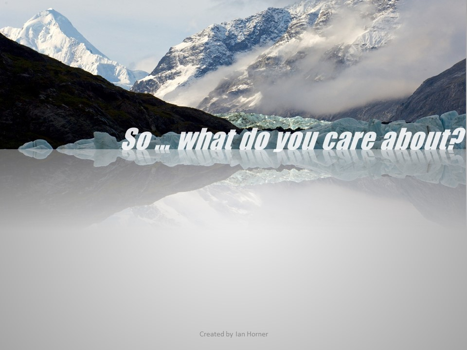 What do you care about?