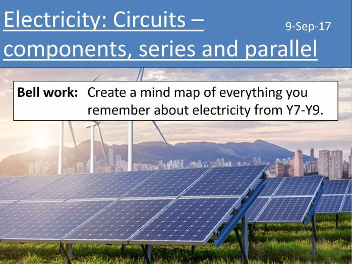 AQA New GCSE Electricity - Lesson 1  - Circuit components, series and parallel circuits