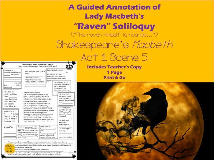 "Macbeth Act 1 Sc 5- Lady Macbeth's ""The Raven..."" Speech"