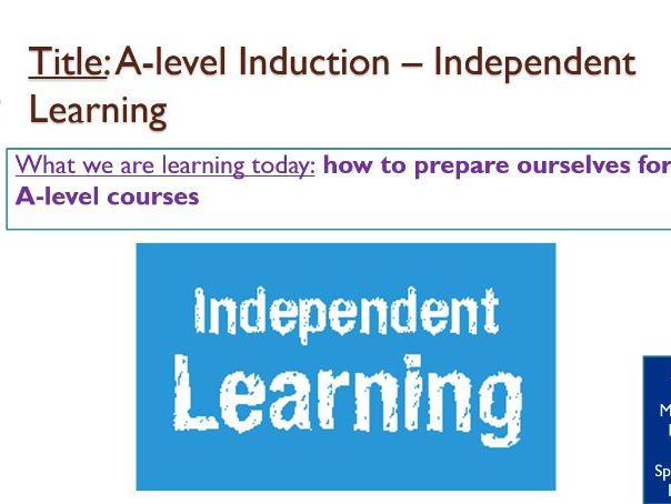 Independent Learning A-level Induction