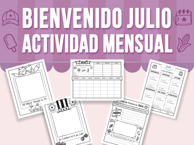 Bienvenido Julio - Actividad Mensual (SPANISH VERSION)