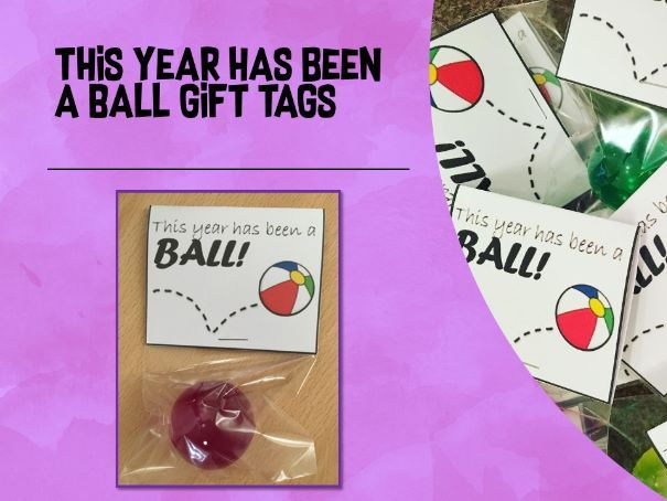 """End of year gifts tags: """"This Year has been a ball"""""""