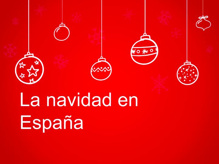 Spanish Christmas / Navidad en España