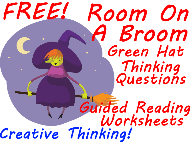 FREE Room on Broom Creative Thinking (Green Hat ) Worksheets Make Guided Reading Fun!