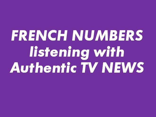 French numbers - Authentic Listening