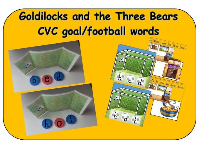 Goldilocks and the Three Bears - CVC goal/football bottle top word makers