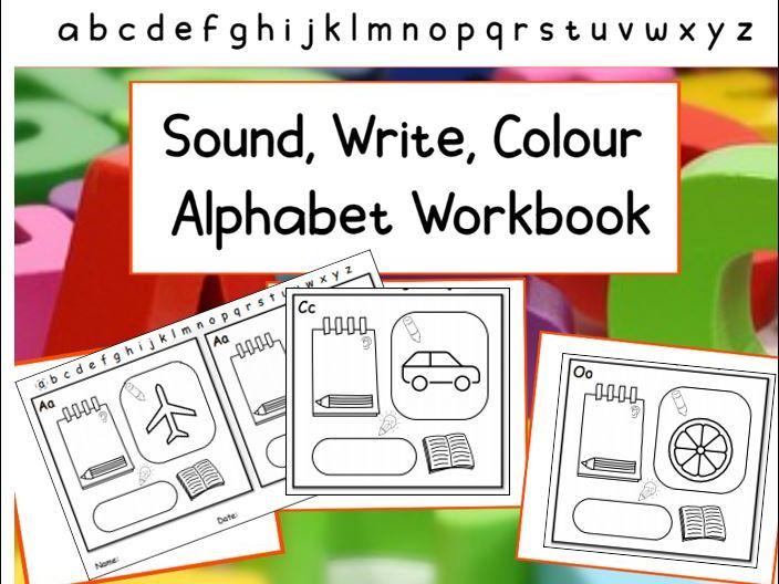 Sound, Write, Colour Alphabet Workbook EYFS KS1