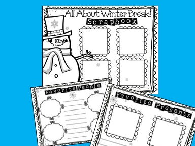 Winter Break Scrapbook! ELA - Writing - Winter Break - Write about Winter Break