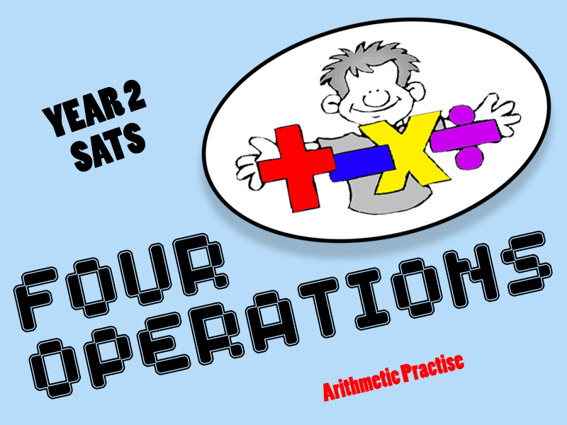 Year 2 SATS - Editable Arithmetic Four Operations Practise