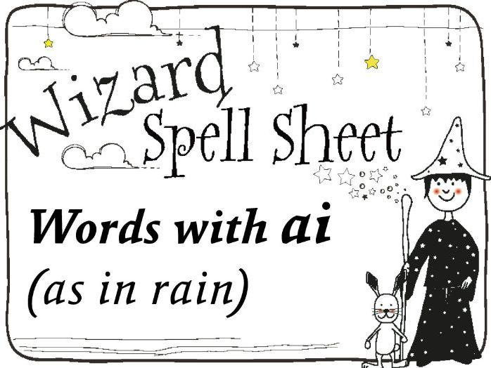 Wizard Spell Sheet: Words with ai as in rain