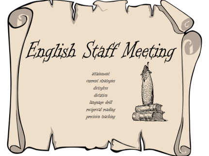 English Staff Meeting on Strategies for Improving Reading and Writing – Dictogloss, Reciprocal