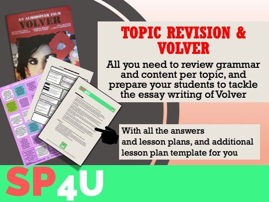 Topic revision & Volver