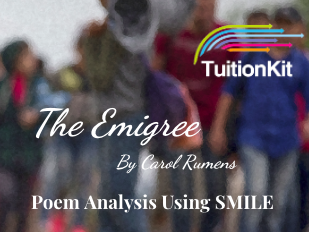 The Emigree - by Carol Rumens (SMILE Analysis points)