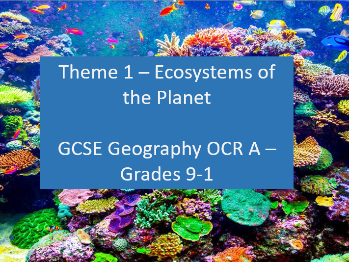 GCSE Geography OCR A Grades 9-1 - What is an ecosystem?