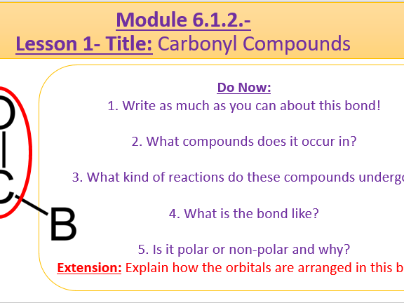 A Level Chemistry OCR A Module 6.1.2 Lesson 1- Carbonyl Compounds and Reactions