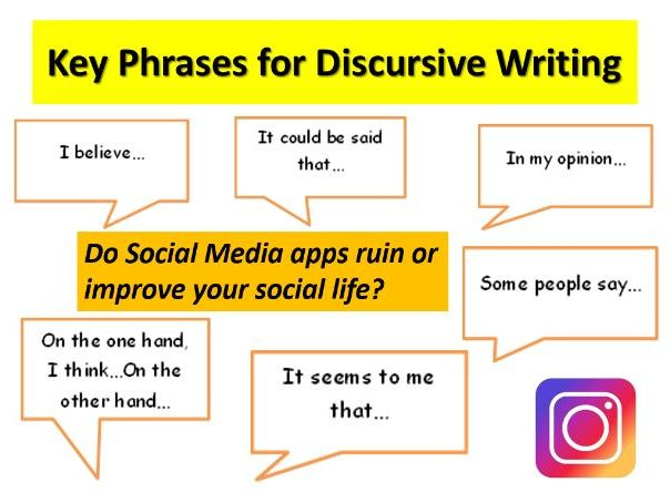 Discursive Writing- Writing to Argue and Persuade.