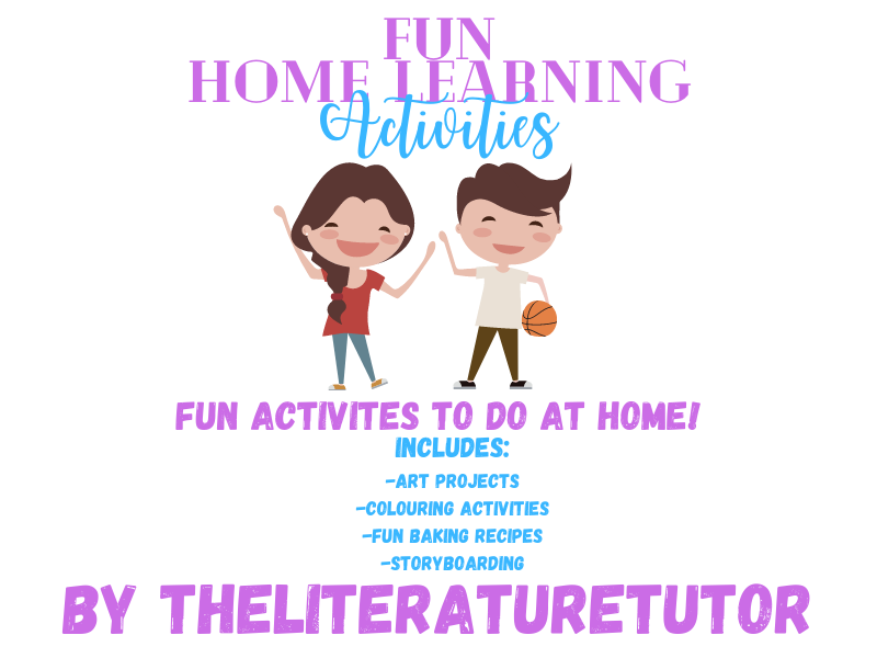 Home Learning: Fun Activities