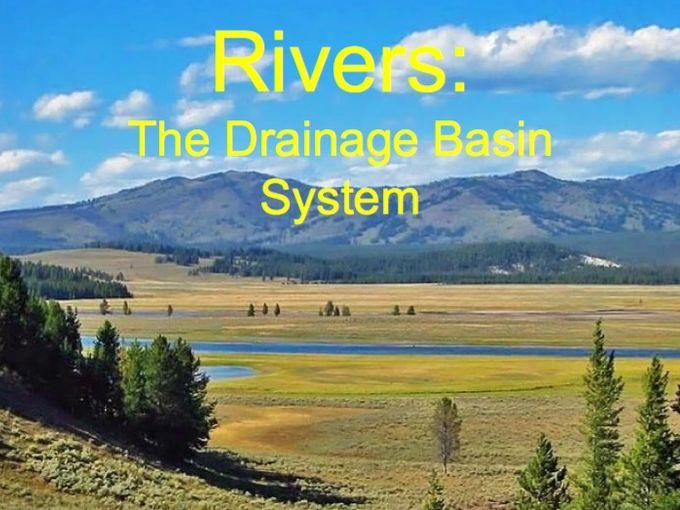 RIVERS Powerpoint (1 of 6): Drainage Basin System (Cambridge IGCSE)