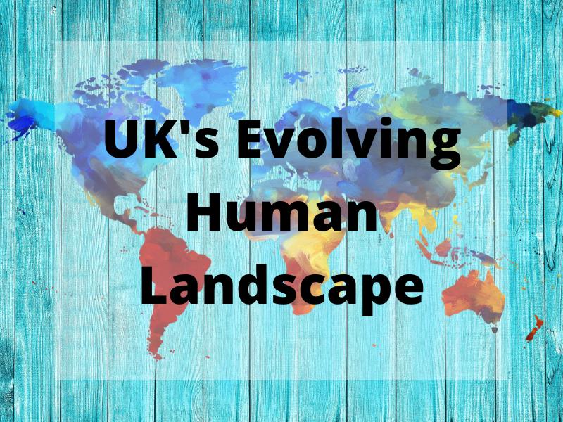 GCSE Geography Edexcel B - Personalised Learning Checklist (PLC) - UK's Evolving Human Landscape