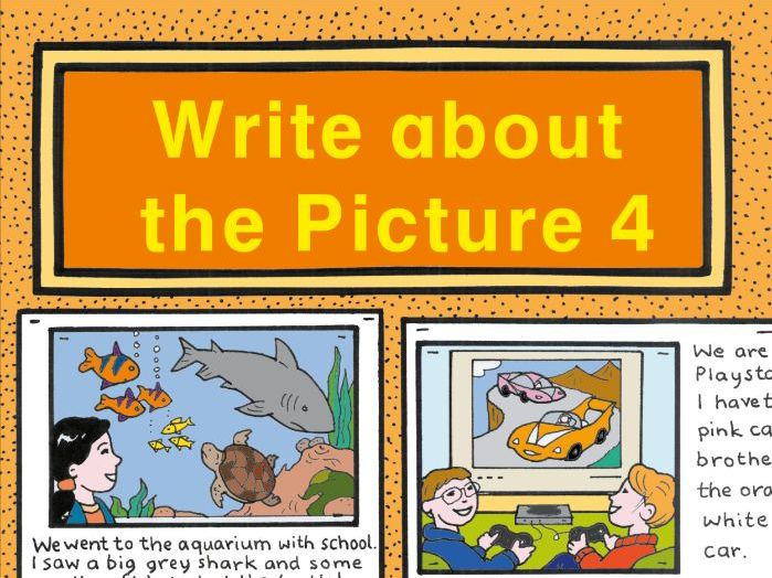 WRITE ABOUT THE PICTURE BOOK 4