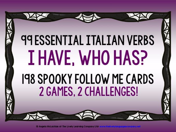 ITALIAN VERBS HALLOWEEN GAMES FOLLOW ME I HAVE, WHO HAS? 99 VERBS