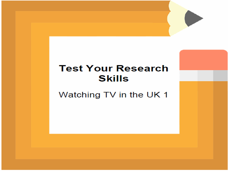 Test Your Research Skills Watching TV in the UK 1
