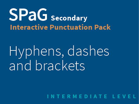 SPaG Secondary Interactive Punctuation Pack - Hyphens, dashes and brackets (Intermediate Level)