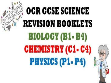 OCR Biology, Chemistry & Physics - Revision Booklets