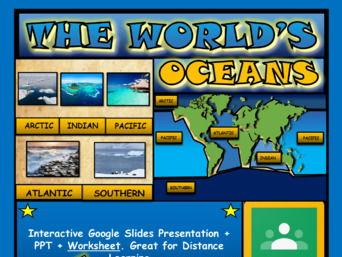 The World's Oceans: Google Slides, Distance Learning + PPT + Worksheet
