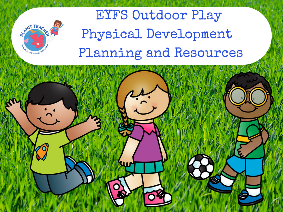 Outdoor Area Planning and Resources - EYFS Physical Development