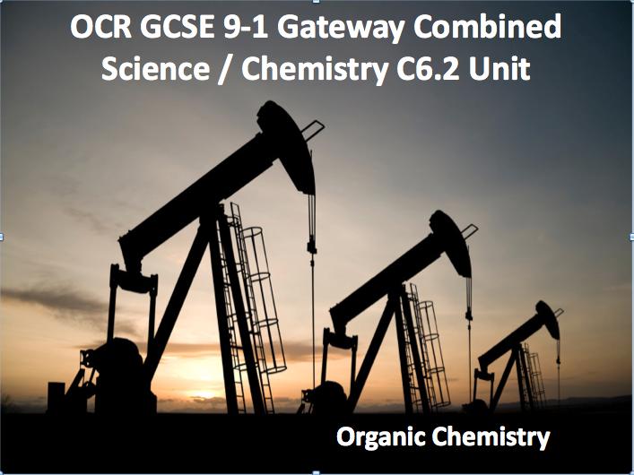 OCR GCSE 9-1 Gateway Combined Science / Chemistry C6.2 Unit - Part 1