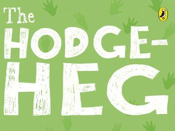 Whole Class Reading - The Hodgeheg