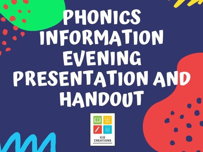 Phonics Information Evening Presentation and Handout