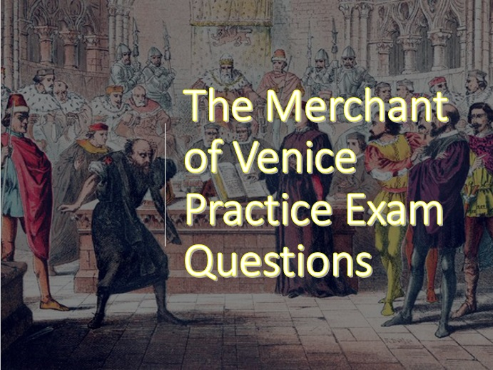 Shakespeare's Merchant of Venice practice assessment materials