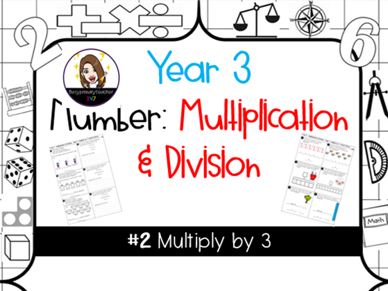 Yr 3 Number: Multiplying by 3