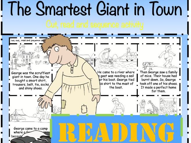The Smartest Giant in Town Reading Task: Read & Sequence cut & paste make a book
