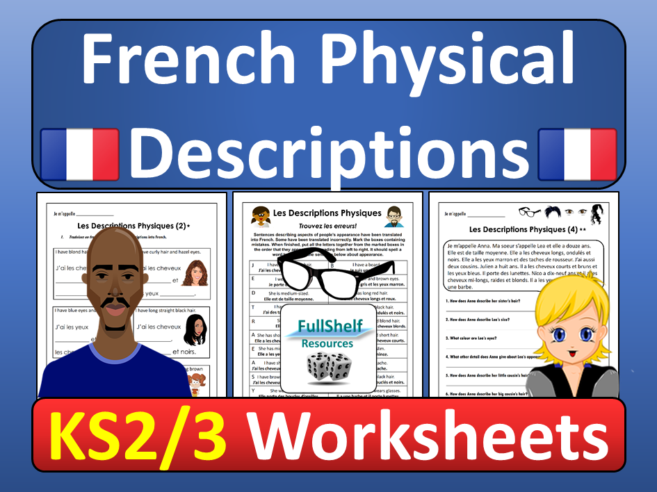 French Physical Descriptions Worksheets