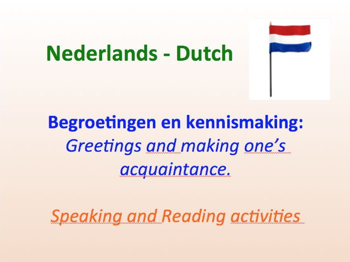 Introduction and Greetings in Dutch.