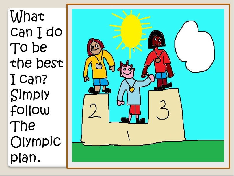 """The Olympic Values in a song . """"To be the best I can """" Video, PPT , MP3s"""