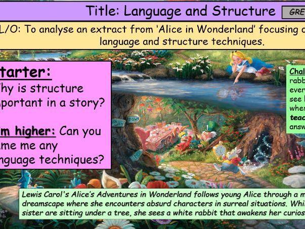 Language and Structre Alice in Wonderland