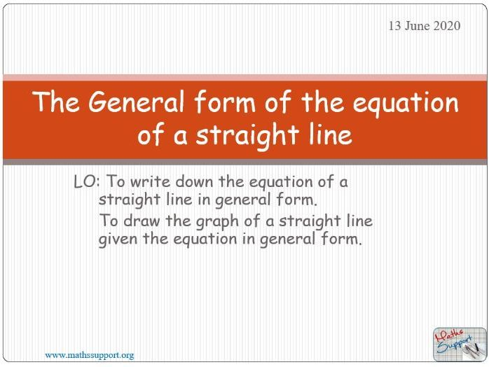 Equation of a straight line – General form