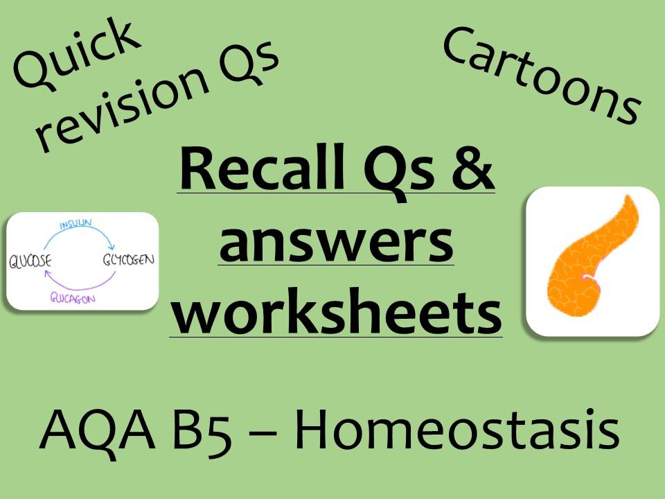 AQA Biology GCSE B5 -  homeostasis recall Qs