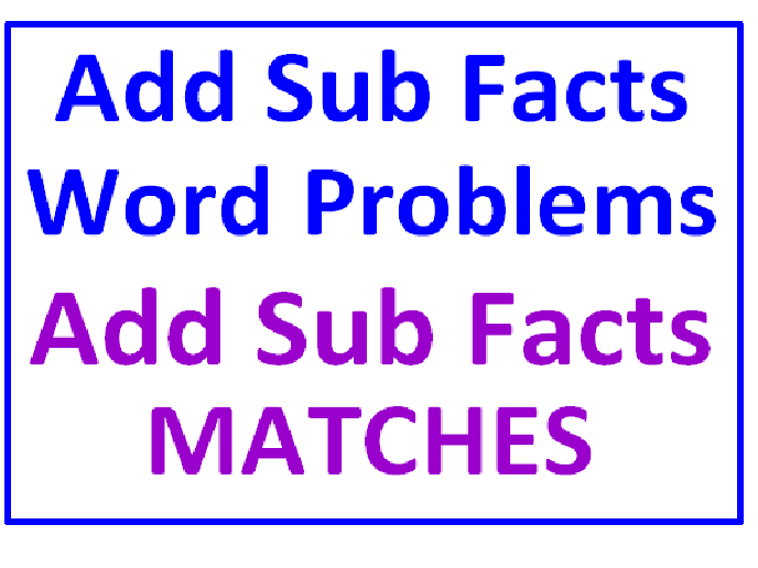 Addition Subtraction Facts Word Problems PLUS Add Sub Facts Matches (Both Sets)