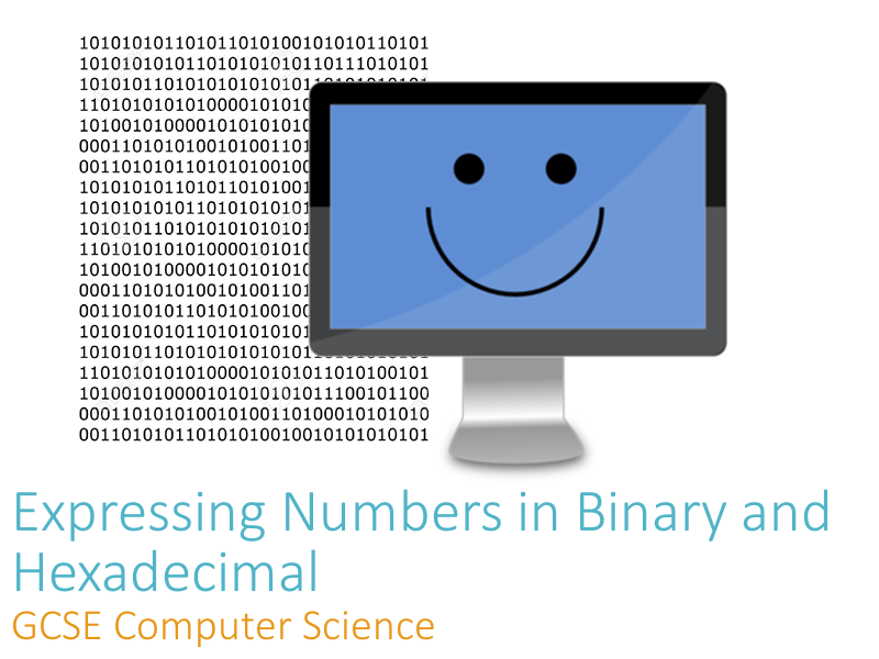 Expressing Numbers in Binary and Hexadecimal - Teacher Presentation